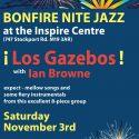 Bonfire Nite Jazz – Los Gazebos with Ian 'Blue Ballad' Browne